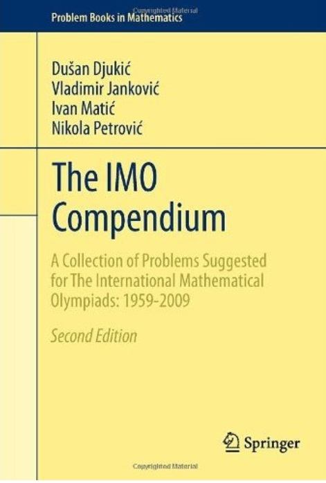 The IMO Compendium: A Collection of Problems Suggested for The International Mathematical Olympiads: 1959-2009 (2nd Edition) free download
