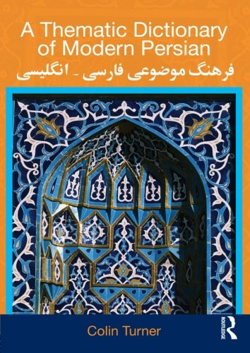 A Thematic Dictionary of Modern Persian free download