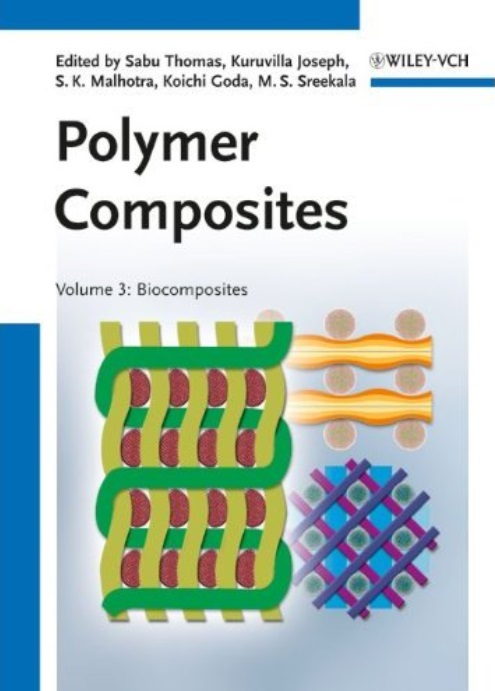 Polymer Composites, Volume 3: Biocomposites free download