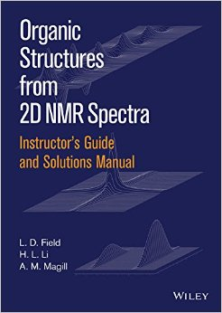 Instructors Guide and Solutions Manual to Organic Structures from 2D NMR Spectra free download