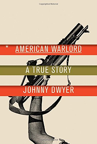 American Warlord: A True Story free download