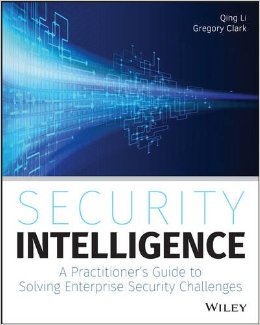 Security Intelligence: A Practitioner's Guide to Solving Enterprise Security Challenges free download