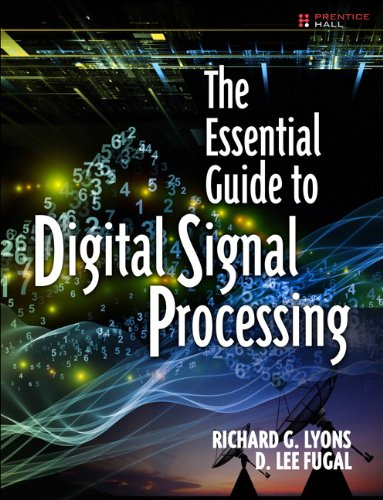 The Essential Guide to Digital Signal Processing free download