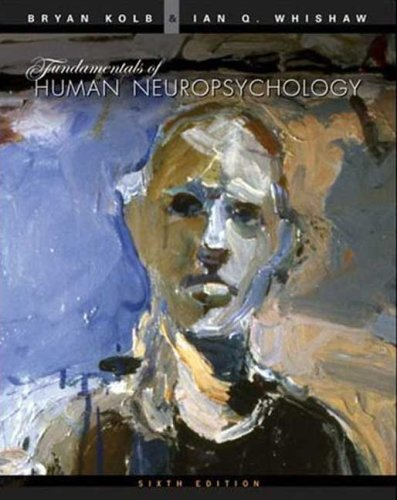 Fundamentals of Human Neuropsychology, 6th edition free download