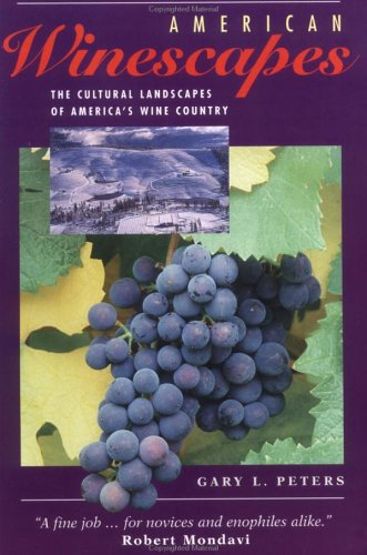 American Winescapes: The Cultural Landscapes Of America's Wine Country free download