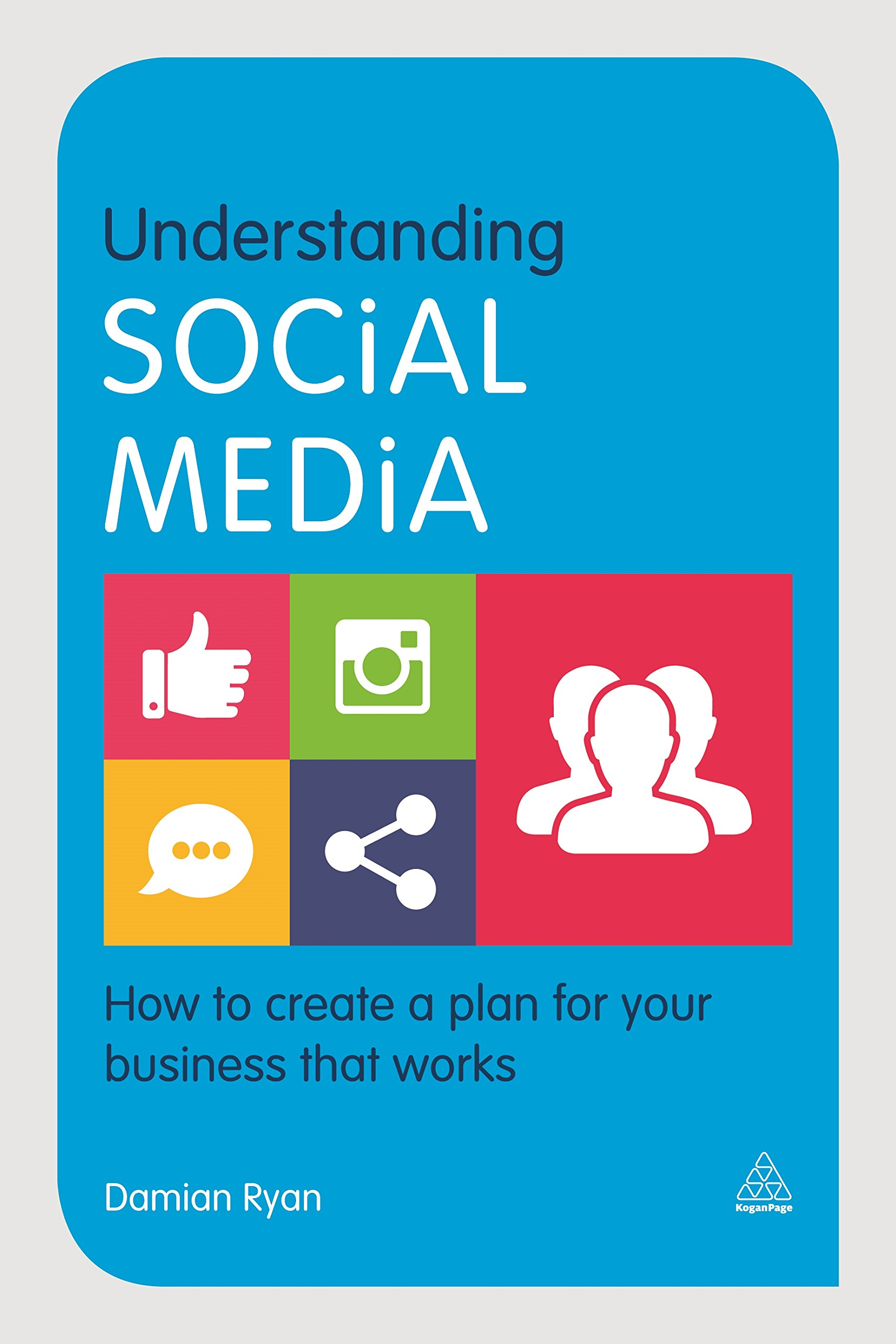 Understanding Social Media: How to Create a Plan for Your Business that Works free download