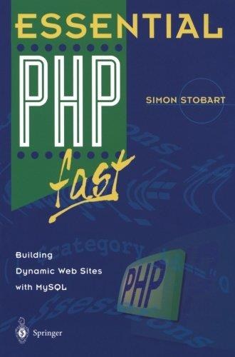 Essential PHP Fast: Building Dynamic Web Sites with MySQL free download
