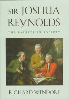 Sir Joshua Reynolds: The Painter in Society by Richard Wendorf free download