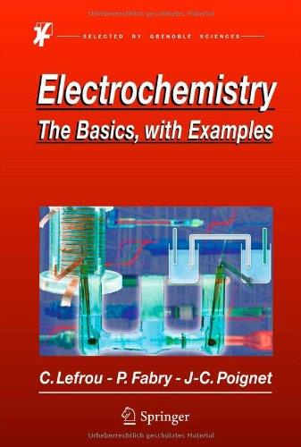 Electrochemistry: The Basics, With Examples free download