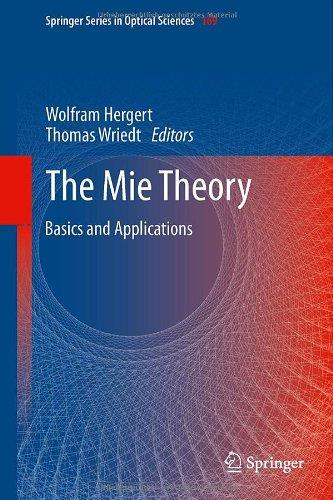 The Mie Theory: Basics and Applications free download