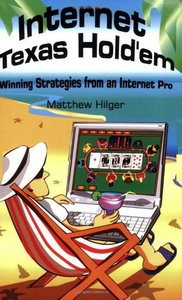 Internet Texas Hold'em: Winning Strategies from an Internet Pro free download