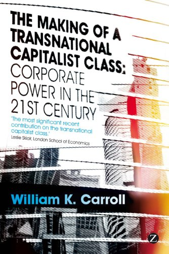 The Making of a Transnational Capitalist Class: Corporate Power in the 21st Century free download