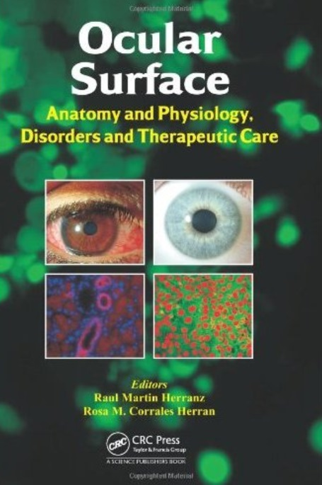 Ocular Surface: Anatomy and Physiology, Disorders and Therapeutic Care free download