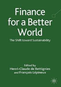 Finance for a Better World: The Shift Toward Sustainability free download