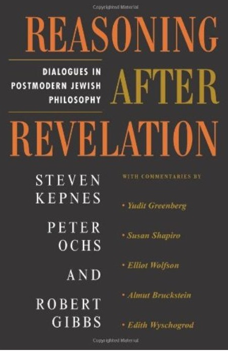 Reasoning After Revelation: Dialogues In Postmodern Jewish Philosophy free download
