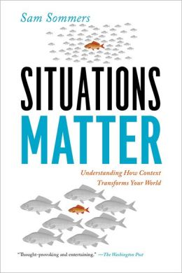 Situations Matter: Understanding How Context Transforms Your World free download