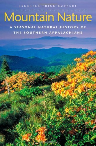Mountain Nature: A Seasonal Natural History of the Southern Appalachians free download