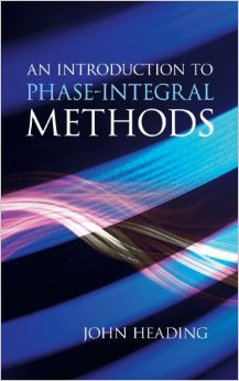 An Introduction to Phase-Integral Methods free download