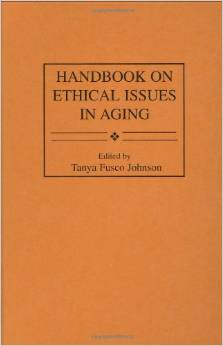 Handbook on Ethical Issues in Aging by Tanya F. Johnson free download