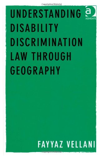 Understanding Disability Discrimination Law Through Geography free download