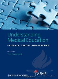 Understanding Medical Education: Evidence, Theory and Practice free download