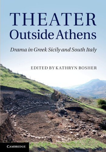 Theater Outside Athens: Drama in Greek Sicily and South Italy free download