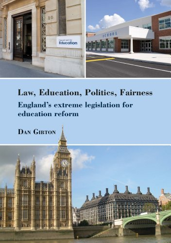 Law, Education, Politics, Fairness: England's Extreme Legislation for Education Reform free download