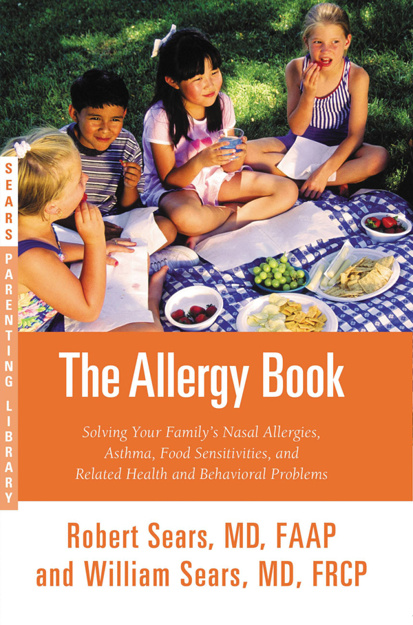 The Allergy Book: Solving Your Family's Nasal Allergies, Asthma, Food Sensitivities, and Related Health and Behavioral Problems free download