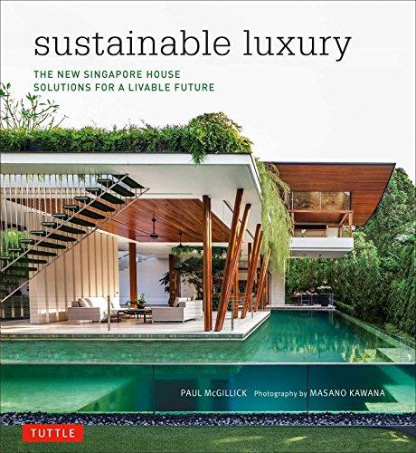 Sustainable Luxury: The New Singapore House, Solutions for a Livable Future free download