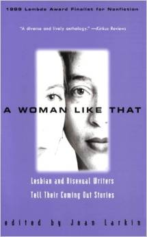 A Woman Like That: Lesbian and Bisexual Writers Tell Their Coming Out Stories free download