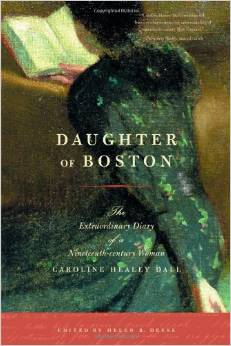 Daughter of Boston: The Extraordinary Diary of a Nineteenth-century Woman, Caroline Healey Dall free download