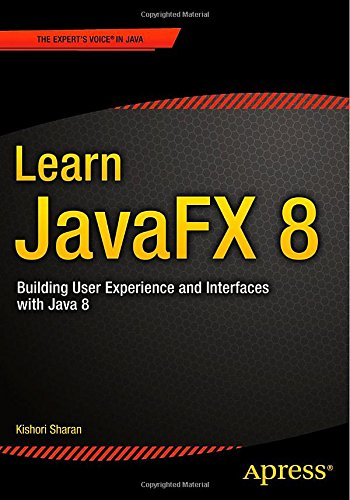 Learn JavaFX 8: Building User Experience and Interfaces with Java 8 free download