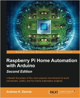 Raspberry Pi Home Automation with Arduino - Second Edition free download