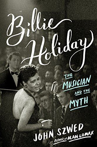 Billie Holiday: The Musician and the Myth free download