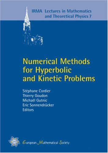 Numerical Methods for Hyperbolic and Kinetic Problems free download