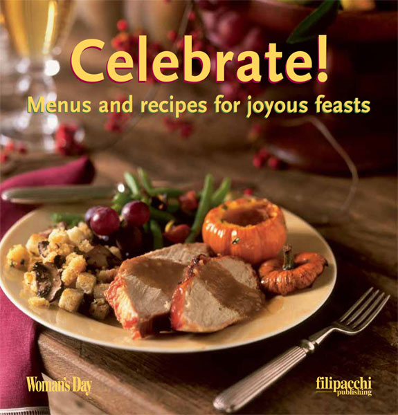 Celebrate: Menus and Recipes for Joyous Feasts free download