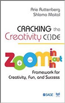 Cracking the Creativity Code: Zoom in/Zoom out/Zoom in Framework for Creativity, Fun, and Success free download