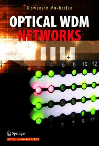 Optical WDM Networks free download