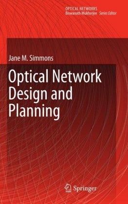 Optical Network Design and Planning free download