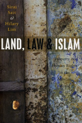 Land, Law and Islam: Property and Human Rights in the Muslim World free download