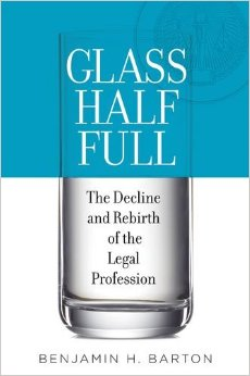 Glass Half Full: The Decline and Rebirth of the Legal Profession free download