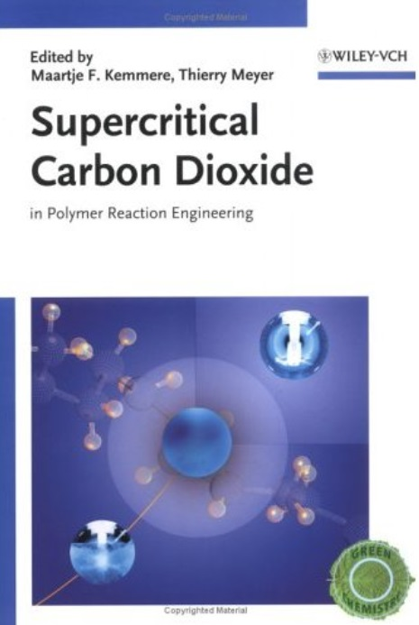 Supercritical Carbon Dioxide: In Polymer Reaction Engineering free download