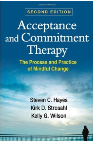 Acceptance and Commitment Therapy: The Process and Practice of Mindful Change (2nd Edition) free download