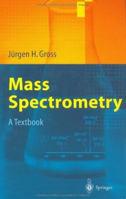 Mass Spectrometry: A Textbook free download