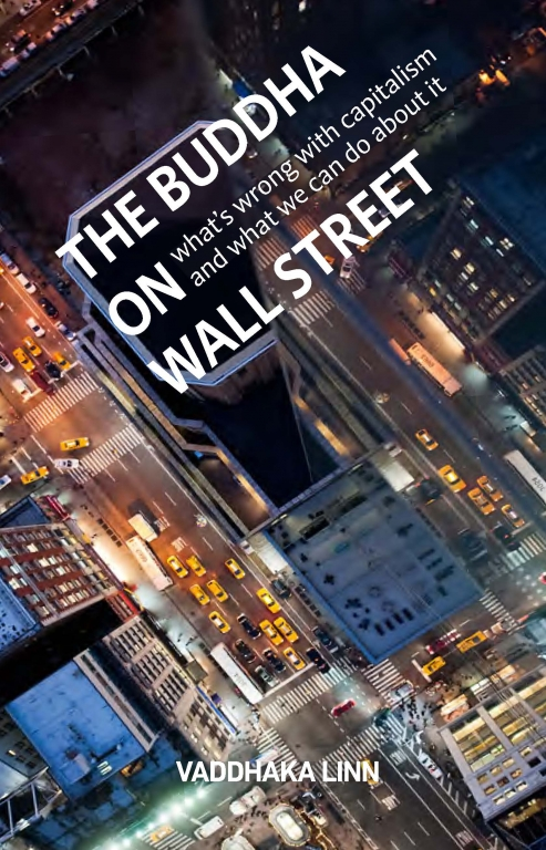 The Buddha on Wall Street: What's Wrong with Capitalism and What We Can Do about It free download