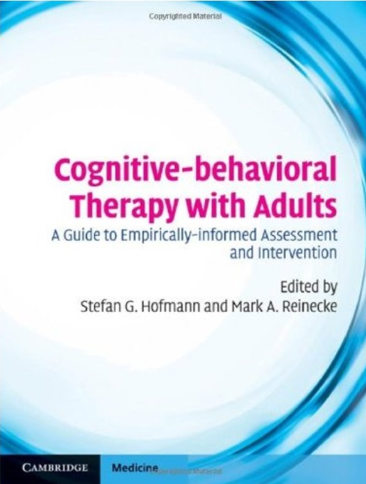 Cognitive-behavioral Therapy with Adults: A Guide to Empirically-informed Assessment and Intervention free download