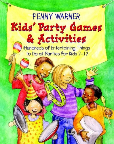 Kids Party Games And Activities (Children's Party Planning Books) free download