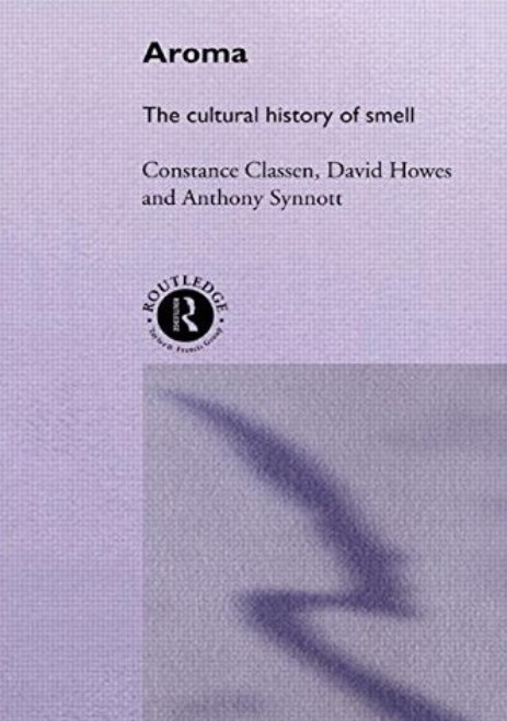 Aroma: The Cultural History of Smell free download