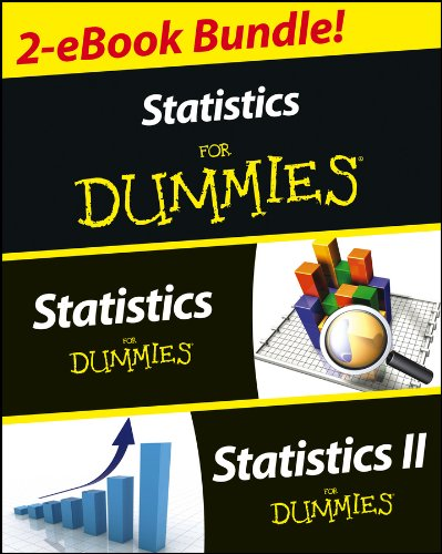 Statistics I & II For Dummies 2 eBook Bundle: Statistics For Dummies & Statistics II For Dummies free download