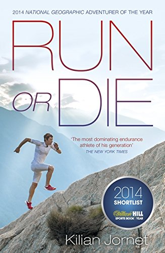 Run or Die: The Inspirational Memoir of the World's Greatest Ultra-Runner free download